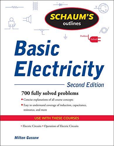 9780071635288: Schaum's Outline of Basic Electricity, Second Edition (Schaum's Outlines)