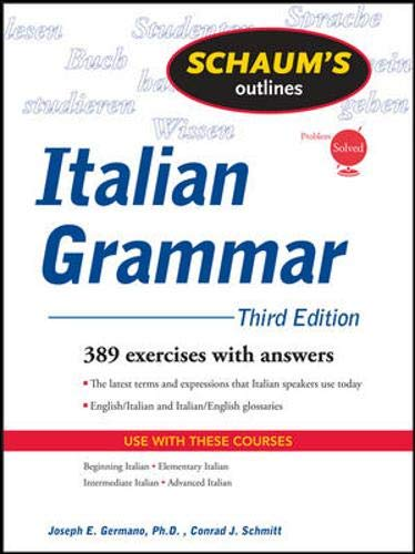 9780071635295: Schaum's Outline of Italian Grammar, Third Edition (Schaum's Outline Series)