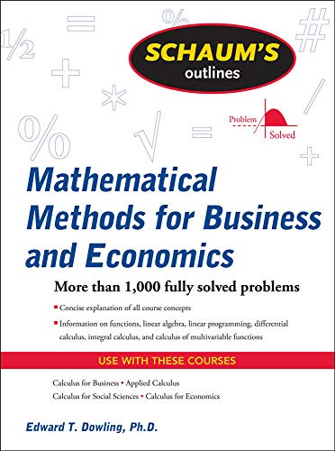 9780071635325: Schaum's Outline of Mathematical Methods for Business and Economics (Schaum's Outline Series)