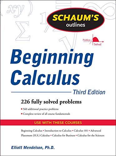 9780071635356: Schaum's Outline of Beginning Calculus, Third Edition (Schaum's Outline Series)