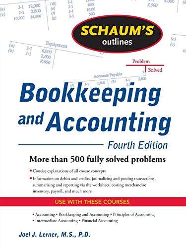 9780071635363: Schaum's Outline of Bookkeeping and Accounting, Fourth Edition (Schaum's Outline Series)
