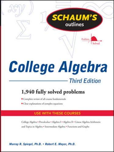 9780071635394: Schaum's Outline of College Algebra, Third Edition (Schaum's Outline Series)