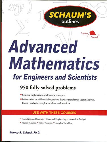 9780071635400: Schaum's Outline of Advanced Mathematics for Engineers and Scientists (Schaums' Outline Series)