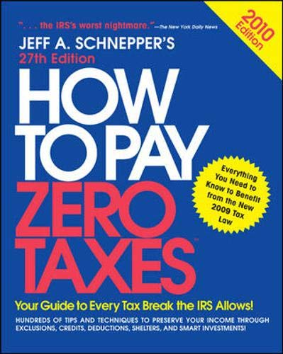 9780071635684: How to Pay Zero Taxes 2010