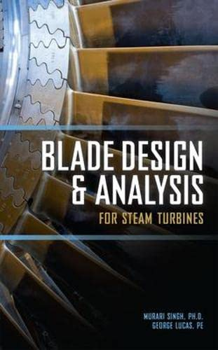 9780071635745: Blade Design and Analysis for Steam Turbines