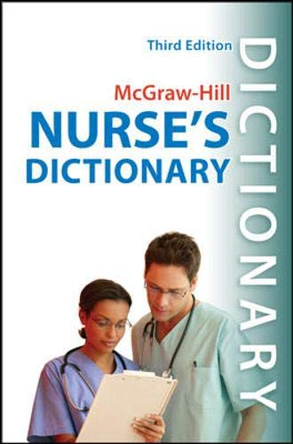 9780071635851: McGraw-Hill Nurse's Dictionary, Third Edition