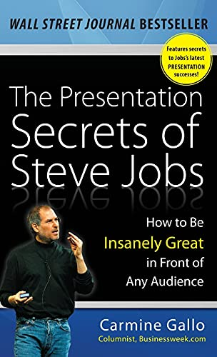 9780071636087: The Presentation Secrets of Steve Jobs: How to Be Insanely Great in Front of Any Audience (Business Skills and Development)