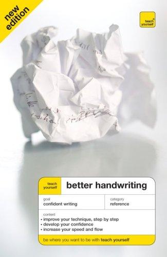 Teach Yourself Better Handwriting, New Edition (Teach Yourself: Games/Hobbies/Sports): ...