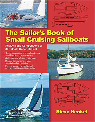 9780071636520: The Sailor's Book of Small Cruising Sailboats: Reviews and Comparisons of 360 Boats Under 26 Feet
