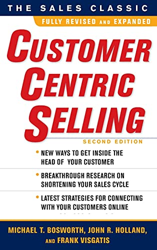 9780071637084: CustomerCentric Selling, Second Edition