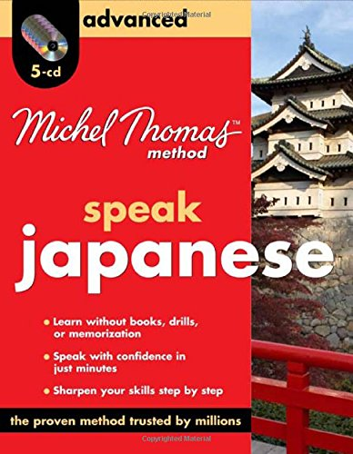 9780071637626: Speak Japanese: Advanced (Michel Thomas Method Speak...)