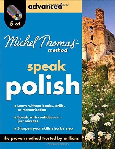 9780071637718: Michel Thomas Method: Speak Polish Advanced