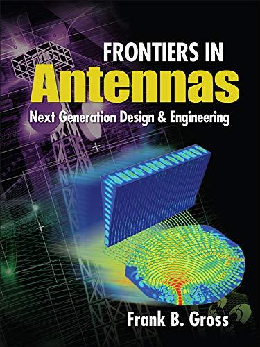 9780071637930: Frontiers in Antennas: Next Generation Design & Engineering