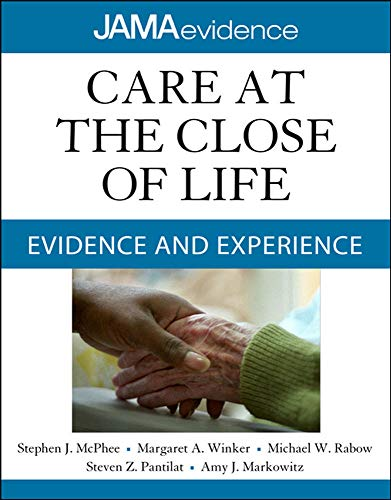 9780071637954: Care at the Close of Life: Evidence and Experience (Jama Evidence)