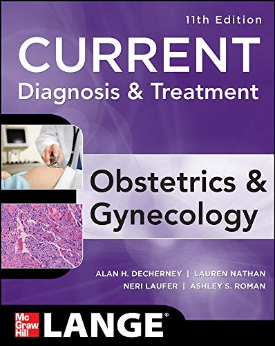 9780071638562: Current Diagnosis & Treatment Obstetrics & Gynecology, Eleventh Edition (Lange Current Series)