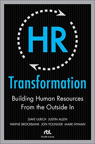 9780071638708: HR Transformation: Building Human Resources From the Outside In