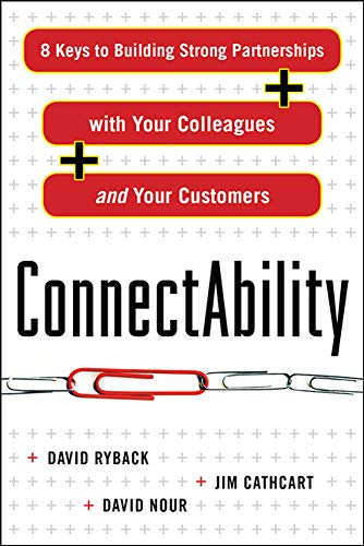 9780071638852: ConnectAbility: 8 Keys to Building Strong Partnerships with Your Colleagues and Your Customers