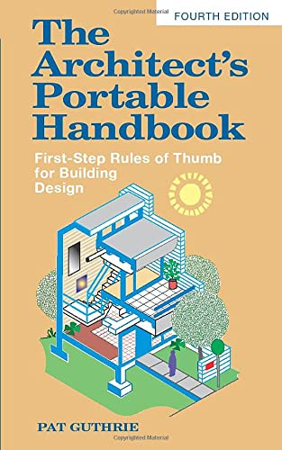 9780071639156: The architect's portable handbook: first-step rules of thumb for building design (Ingegneria)