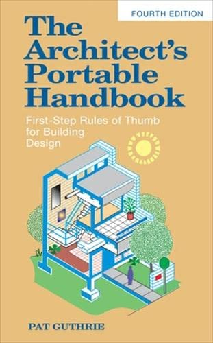 9780071639156: The architect's portable handbook: first-step rules of thumb for building design