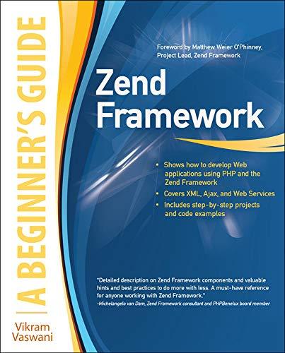 Zend Framework, A Beginner's Guide (007163939X) by Vikram Vaswani