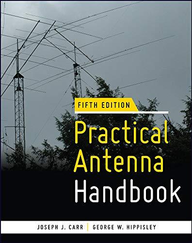 Practical Antenna Handbook 5/e (9780071639583) by Joseph J. Carr; George W. Hippisley