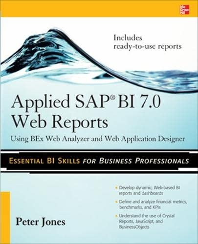 9780071640268: Applied SAP BI 7.0 Web Reports: Using BEx Web Analyzer and Web Application Designer