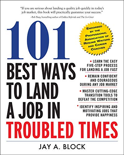 9780071663281: 101 Best Ways to Land a Job in Troubled Times