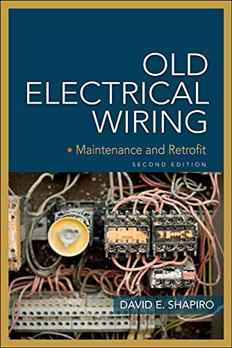 9780071663571: Old Electrical Wiring: Evaluating, Repairing, and Upgrading Dated Systems