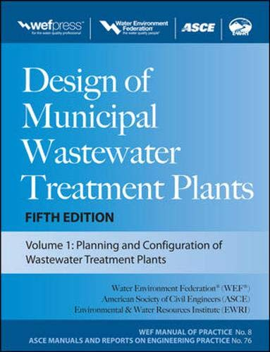 9780071663588: Design of Municipal Wastewater Treatment Plants MOP 8, Fifth Edition (3-volume set) (Wef Manual of Practice 8: Asce Manuals and Reports on Engineering Practice, No. 76)