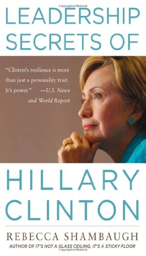 9780071664172: Leadership Secrets of Hillary Clinton