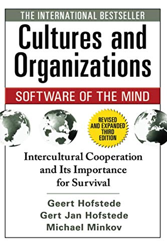 Cultures and Organizations: Software of the Mind: Hofstede, Geert H.; Hofstede, Gert Jan; Minkov, ...