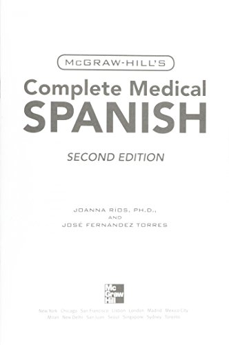 9780071664264: McGraw-Hill's Complete Medical Spanish: [Practical Medical Spanish for Quick and Confident Communication]
