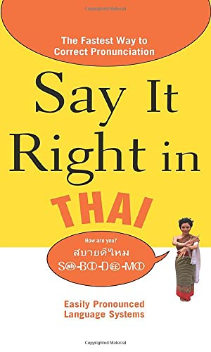 9780071664349: Say It Right in Thai: The Fastest Way to Correct Pronunciation (Say it Right! Series)