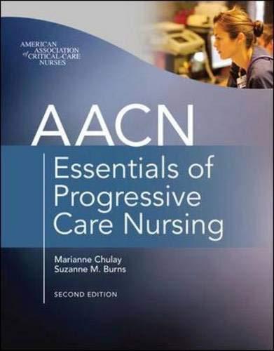 9780071664431: AACN Essentials of Progressive Care Nursing, Second Edition