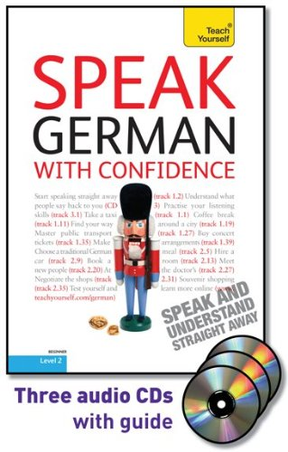 9780071664592: Speak German with Confidence with Three Audio CDs: A Teach Yourself Guide (TY: Conversation)