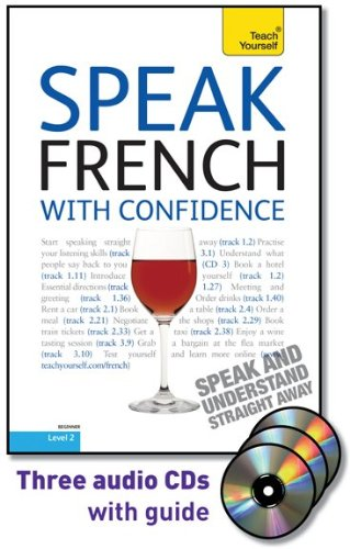 9780071664608: Speak French with Confidence with Three Audio CDs: A Teach Yourself Guide (TY: Conversation)