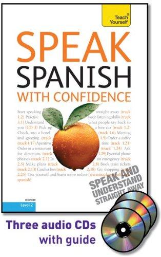 Speak Spanish with Confidence with Three Audio: Kattan-Ibarra, Juan