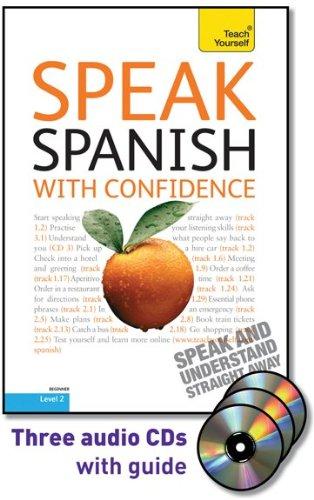 9780071664653: Speak Spanish with Confidence with Three Audio CDs: A Teach Yourself Guide (TY: Conversation)
