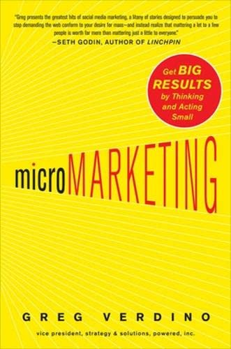 9780071664868: MicroMarketing: Get Big Results by Thinking and Acting Small