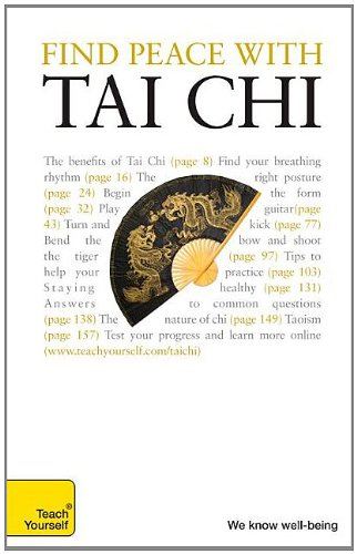 9780071664981: Find Peace with Tai Chi: A Teach Yourself Guide (Teach Yourself: Games/Hobbies/Sports)