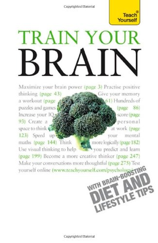 9780071665063: Train Your Brain (Teach Yourself: Games/Hobbies/Sports)