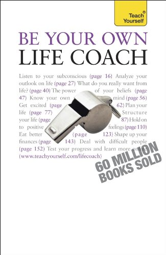9780071665094: Be Your Own Life Coach: A Teach Yourself Guide (Teach Yourself: Relationships & Self-Help)