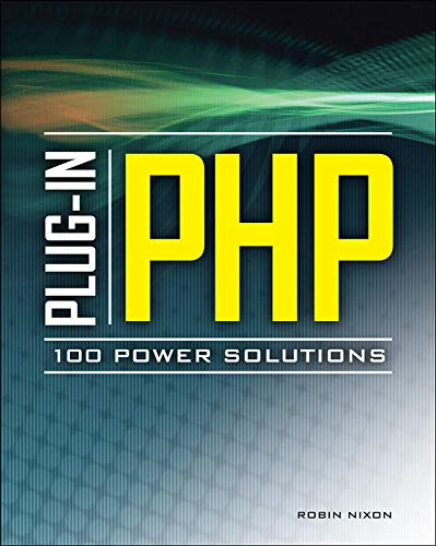 9780071666596: Plug-In PHP: 100 Power Solutions: Simple Solutions to Practical PHP Problems