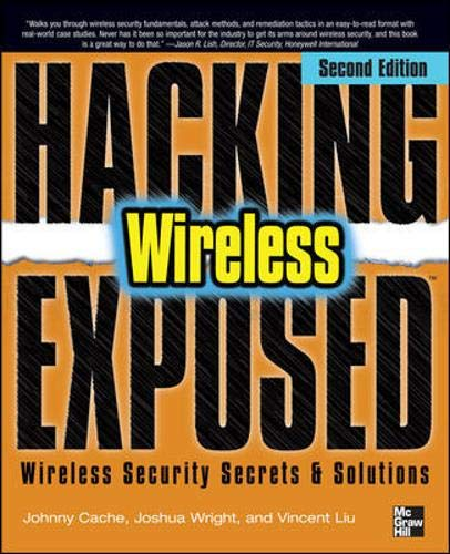 9780071666619: Hacking Exposed Wireless: Wireless Security Secrets & Solutions