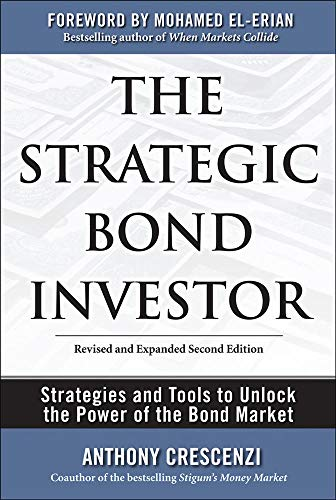 9780071667319: The Strategic Bond Investor: Strategies and Tools to Unlock the Power of the Bond Market