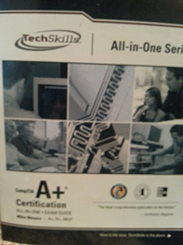 9780071667388: Techskills- All-in-one Series Comp Tia A+ Certification- All-in-one Exam Guide- 6th Edition