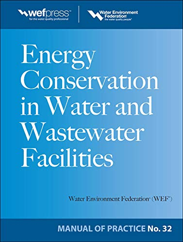 9780071667944: Energy Conservation in Water and Wastewater Facilities - MOP 32 (WEF Manual of Practice)