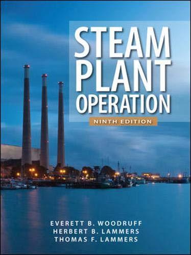 Steam Plant Operation 9th Edition: Everett B. Woodruff;