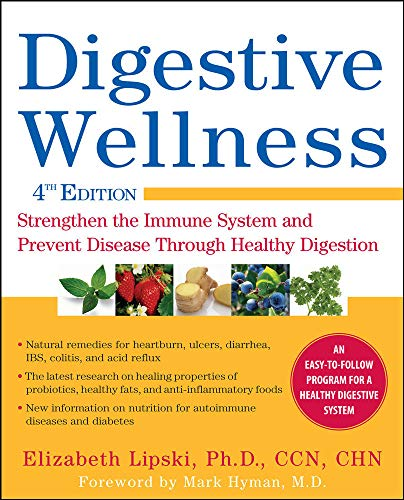 9780071668996: Digestive Wellness: Strengthen the Immune System and Prevent Disease Through Healthy Digestion, Fourth Edition
