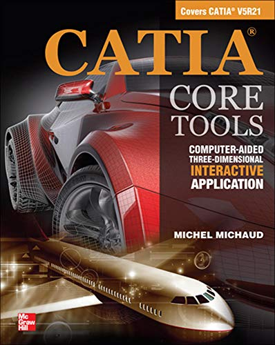 9780071700269: CATIA Core Tools: Computer Aided Three-Dimensional Interactive Application